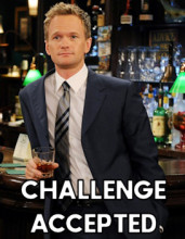 Barney Stinson: Challenge Accepted